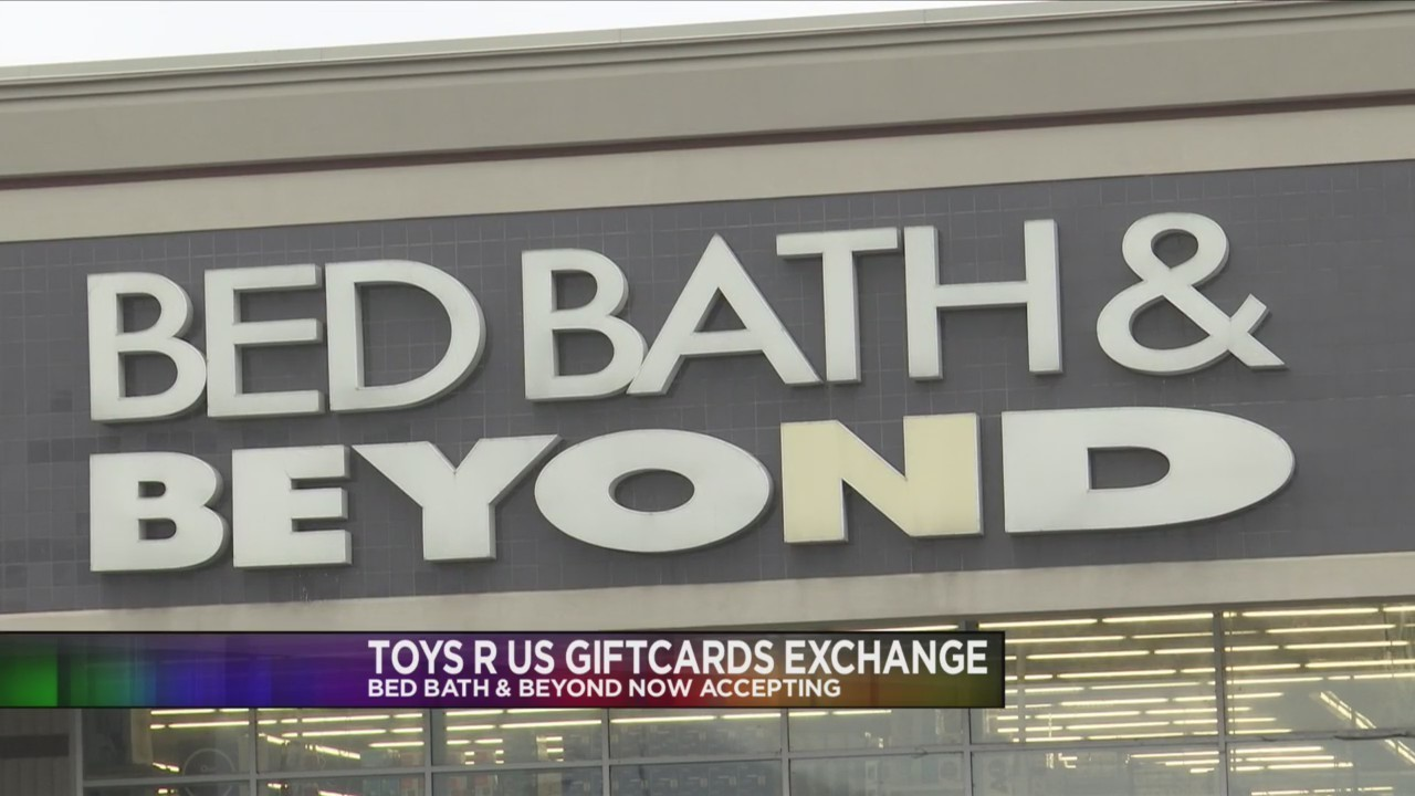 Bed Bath & Beyond accepting Toys R Us giftcards